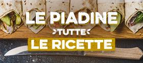 Piadine farcite ricette